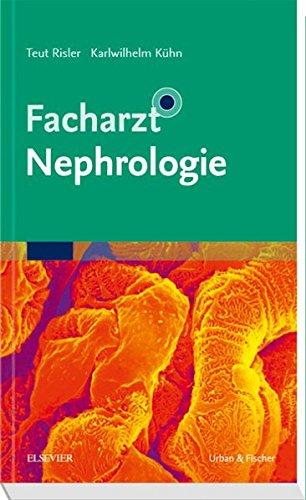 Facharzt Nephrologie (Facharztwissen)