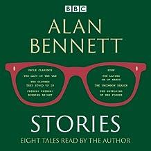 Alan Bennett: Stories: Read by Alan Bennett