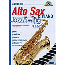 Jazz Swing Duets for Alto Sax & Piano: Anthology Duets (Anthology Duets/Trios/Quartets)