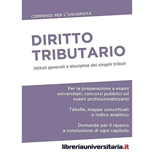 Diritto Tributario. Compendio Per L'università