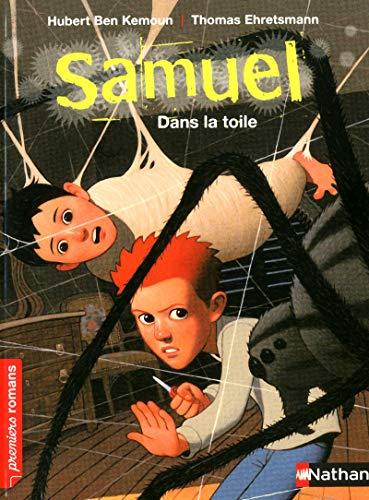 Samuel, dans la toile - Roman Aventure - De 7 à 11 ans