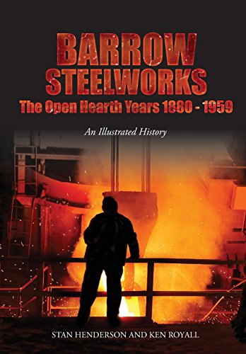 Barrow-Steelworks-The-Open-Hearth-Years-1880-1959