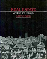 Real estate: Analysis and strategy by Gary W Eldred (1987-08-01)