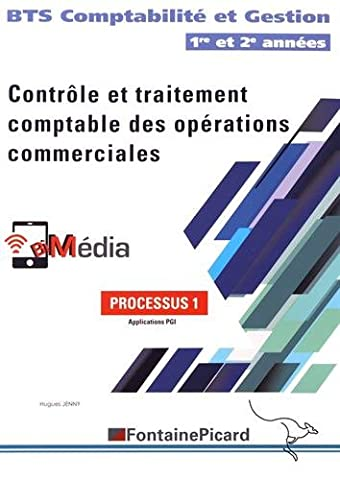 Contrôle et traitement comptable des opérations commerciales BTS Comptabilité et Gestion 1re et 2e années : Processus 1