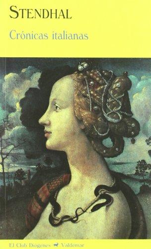Crónicas italianas (El Club Diógenes) por Henri-Marie Beyle Stendhal