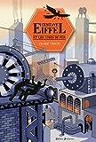"""Afficher """"Gustave Eiffel et les âmes de fer"""""""