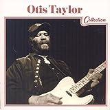 Otis Taylor Collection