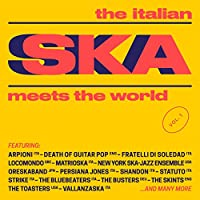 The Italian Ska Meets the World, Vol. 1 [Explicit]