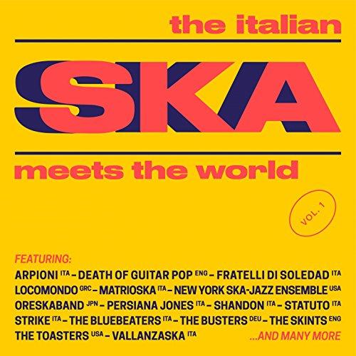The Italian Ska Meets the World, Vol. 1 [Explicit]