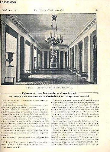 LA CONSTRUCTION MODERNE - 43e VOLUME (1927-1928) - FASCICULE N°13 - L' ARCHITECTURE RUSSE AVANT LA REVOLUTION, interieur de l'hotel de M. Ratkov-Rojnov, palais polovtsev a petrograd, eglise de provisieux (Ainse), l'elargissement du pont de la concorde.. par RUMLER A. / FOMINE J. / BOULENGER M. D.