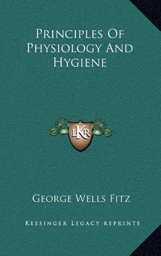 Principles of Physiology and Hygiene