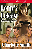 Remy's Release [Submissive Sirens 1] (Siren Publishing Menage Amour)