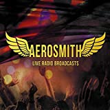 Aerosmith: Live Radio Broadcasts (Audio CD)
