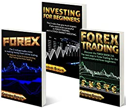 "FOREX – INVESTING  FOR BEGINNERS – FOREX TRADING: Collection of 3 books: 1° ""FOREX"" - 2° ""INVESTING FOR BEGINNERS – 3° FOREX TRADING "". (English Edition) de [Borleri, Graziano]"