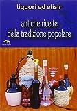 Scarica Libro Liquori ed elisir (PDF,EPUB,MOBI) Online Italiano Gratis