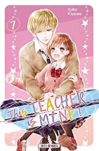 This Teacher is Mine! Edition simple Tome 7