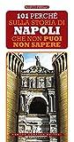 eBook Gratis da Scaricare 101 perche sulla storia di Napoli che non puoi non sapere (PDF,EPUB,MOBI) Online Italiano