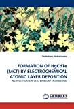 FORMATION OF HgCdTe (MCT) BY ELECTROCHEMICAL ATOMIC LAYER DEPOSITION: AN INVESTIGATION INTO BANDGAP ENGINEERING
