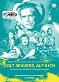 Colt Seavers, Alf & Ich: 20 Autoren über die wahren Helden unserer Jugend (Campfire 3)