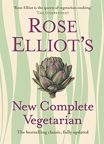 Rose Elliot's New Complete Vegetarian