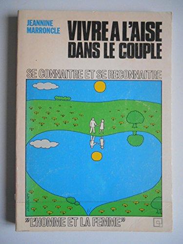 Vivre à l'aise dans le couple / Marroncle, Jeannine / Réf43643