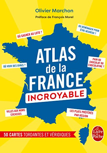 L'Atlas de la France incroyable