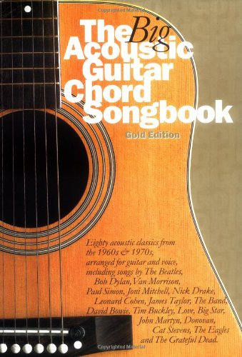 Read PDF The Big Acoustic Guitar Chord Songbook, Gold Edition Online