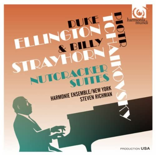 Tchaikovsky & Ellington: The Nutcracker Suites, Classical & Jazz