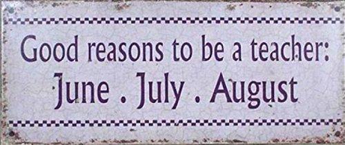 humor-good-reasons-to-be-a-teacher-june-july-august-retro-style-placa-metalica-retro-31-x-13cm