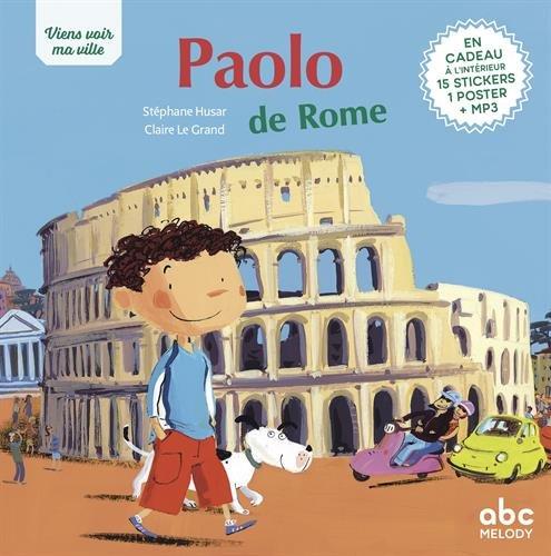 Viens voir ma ville - Paolo de Rome (édition 2018) par Stephane Husar