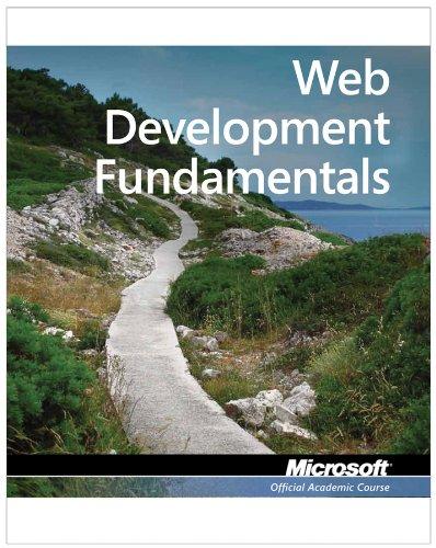 Exam 98-363 Web Development Fundamentals (Microsoft Official Academic Course) por Microsoft Official Academic Course