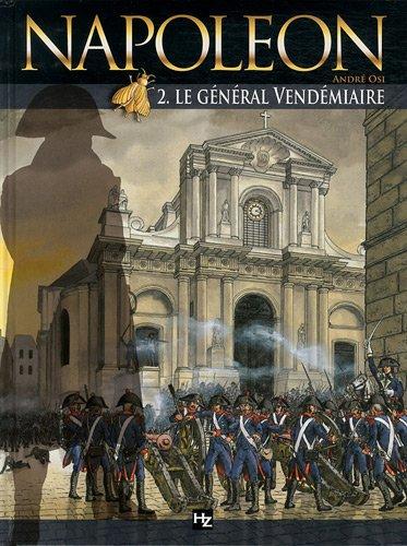 Napoléon T02 Le Général Vendemiaire par André OSI