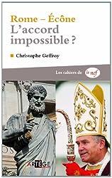 Rome-Ecône : l'accord impossible ?