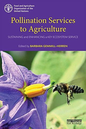 Pollination Services to Agriculture: Sustaining and enhancing a key ecosystem service (2016-04-13)