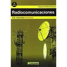 Radiocomunicaciones (MARCOMBO UNIVERSITARIA) de Ramos Pascual Francisco (1 feb 2015) Tapa blanda