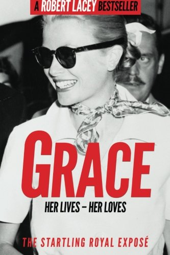 grace-her-lives-her-loves-the-startling-royal-expose