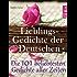 Lieblingsgedichte der Deutschen - Die 101 beliebtesten und schönsten Gedichte aller Zeiten (Illustrierte Ausgabe) (German Edition)