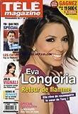 TELE MAGAZINE [No 2965] du 01/09/2012 - EVA LONGORIA - RETOUR DE FLAMME - FBI - DUO TRES SPECIAL - LES CH'TIS - CAP SUR MYKONOS - JULIA VIGNALI ET LES MATERNELLES - SCENES DE MENAGES FAIT SA RENTREE DES CLASSES