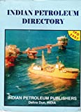Indian Petroleum Directory:With an Introductory Chapter on Petroleum Industry in India