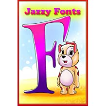 Jazzy Fonts: Colorful Coding Story that teaches Kids , Fonts (Coding Palz - Computer Programming for Kids) (English Edition)