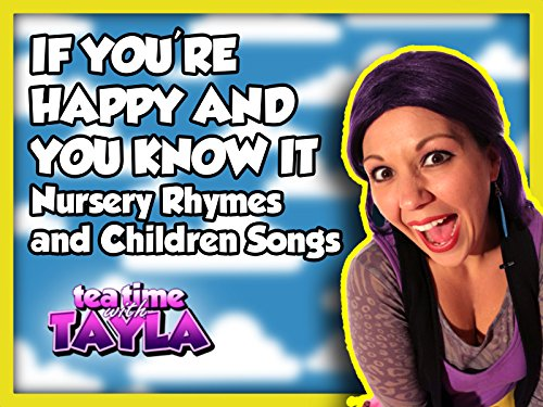 if-youre-happy-and-you-know-it-nursery-rhymes-and-children-songs-on-tea-time-with-tayla