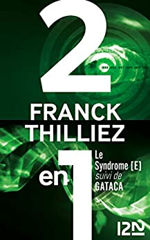 Le syndrome E suivi de GATACA par [THILLIEZ, Franck]