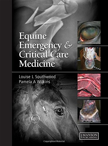 Equine Emergency and Critical Care Medicine -