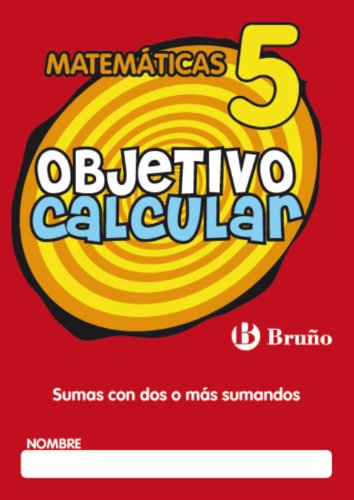 Objetivo calcular / Objective Calculate: Sumas Con...