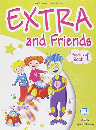 Extra and friends. Pupil's book-Fun book. Per la Scuola elementare. Con espansione online: 1