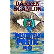Positively Poetic Vol I