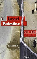 Israël-Palestine, une terre pour deux