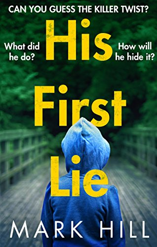 His First Lie: Can you guess the killer twist? (DI Ray Drake Book 1) (English Edition)