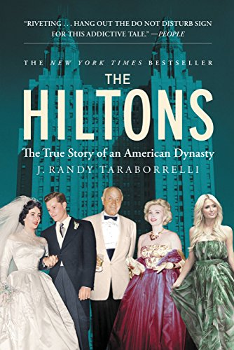 the-hiltons-the-true-story-of-an-american-dynasty-english-edition