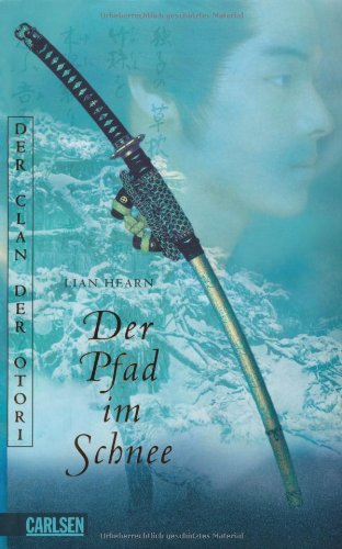 Buchseite und Rezensionen zu 'Der Pfad im Schnee - Der Clan der Otori' von Lian Hearn
